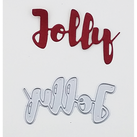 """Jolly"" Brush Script Word & Sentiment Die by Kat Scrappiness - Kat Scrappiness"
