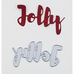 """Jolly"" Brush Script Word & Sentiment Die by Kat Scrappiness"