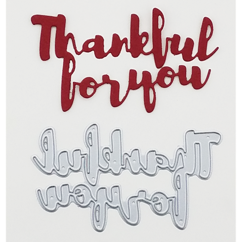 """Thankful for you"" Brush Script Word & Sentiment Die by Kat Scrappiness - Kat Scrappiness"