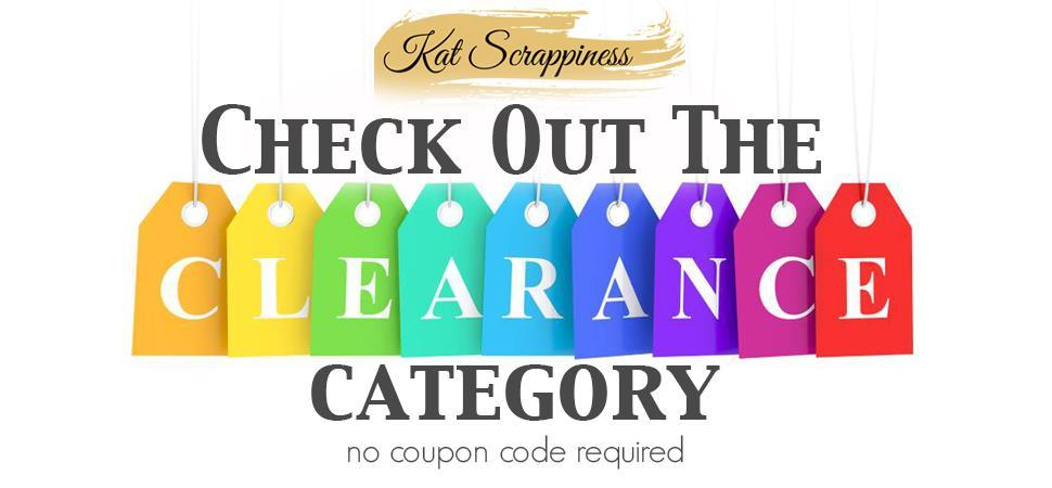 Kat Scrappiness Crafty Clearance Sale