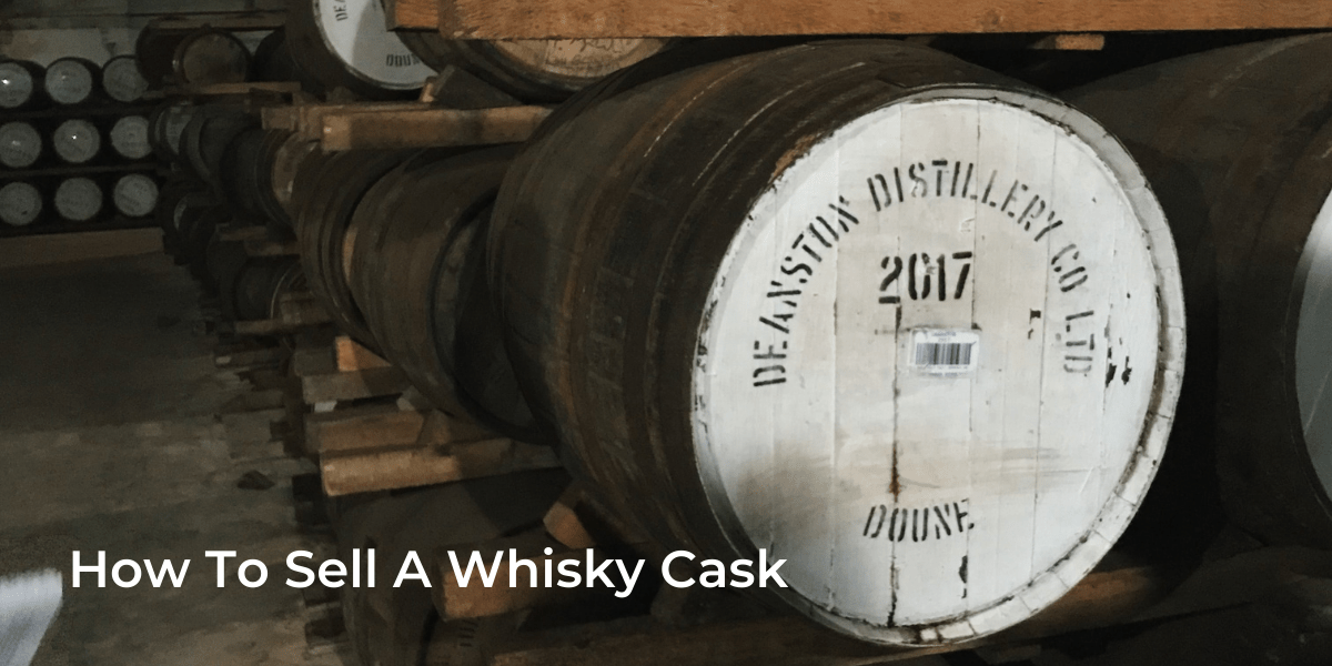 How To Sell A Whisky Cask