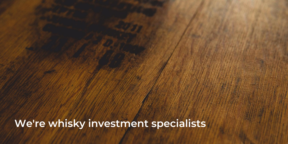 We're whisky investment specialists