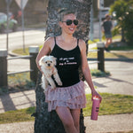 """All you need is Dog & Mascara"" Black Cami - Dog Influencers"
