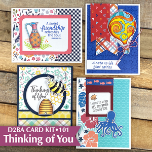 THINKING OF YOU •  Card Kit 101