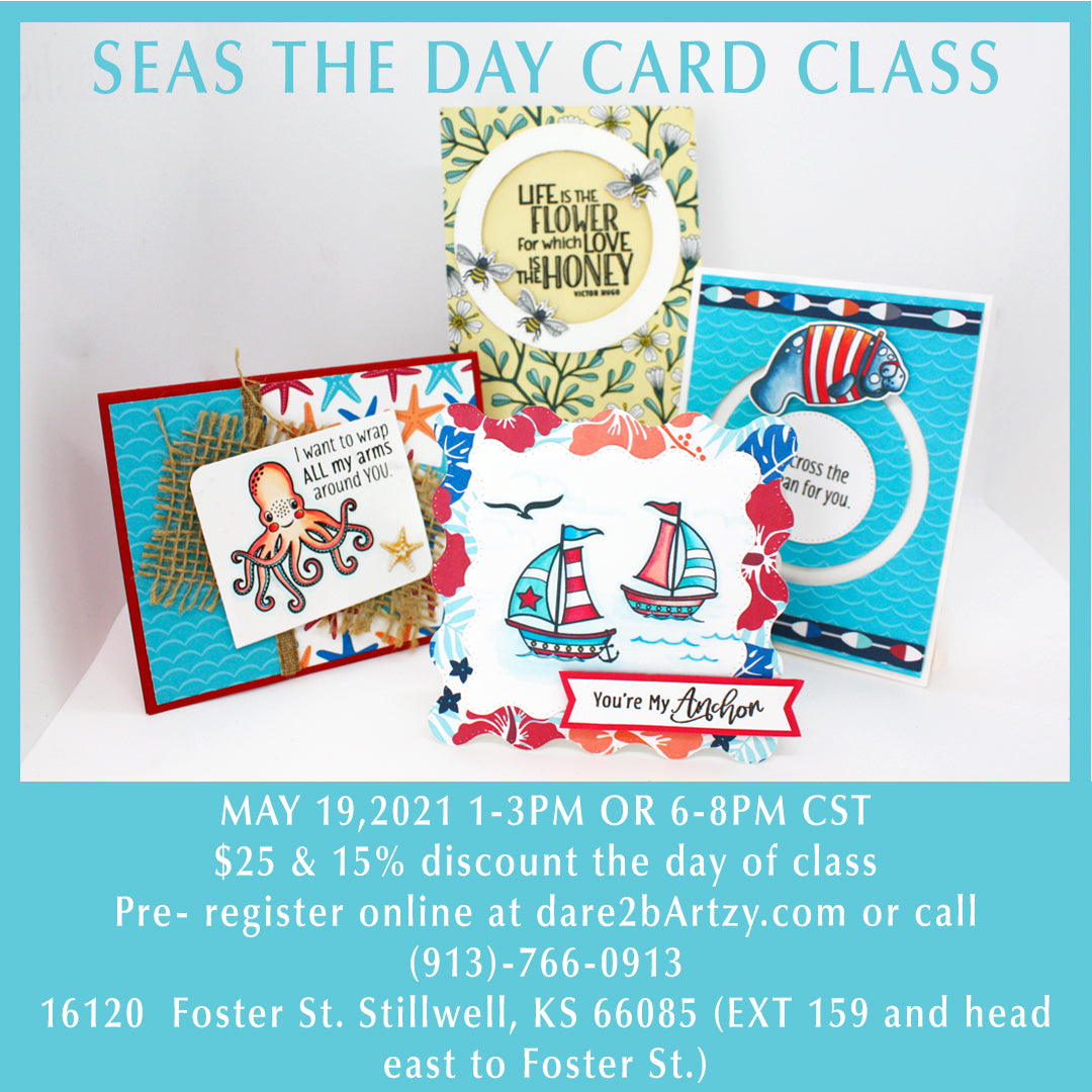 Seas The Day Card Class