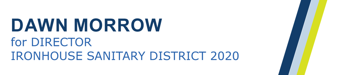 Dawn Morrow for Ironhouse Sanitary District 2020