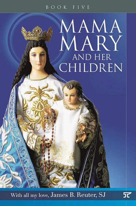 Mama Mary and Her Children – Book 5 by Cherry Aquino Ma. Rowena Matti