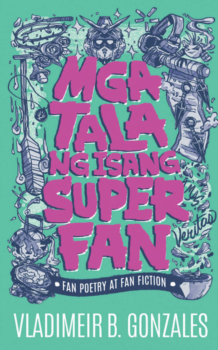 Mga Tala Ng Isang Super Fan Fan Poetry At Fan Fiction