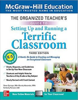 THE ORGANIZED TEACHERS GUIDE TO SETTING UP AND RUNNING A TERRIFIC CLASSROOM GRADE