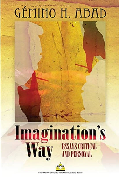Imagination's Way: Essays Critical and Persona