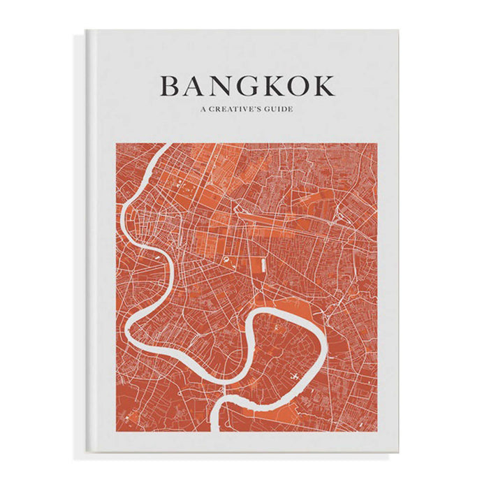 DESIGN ANTHOLOGY BANGKOK : A Creative's Guide