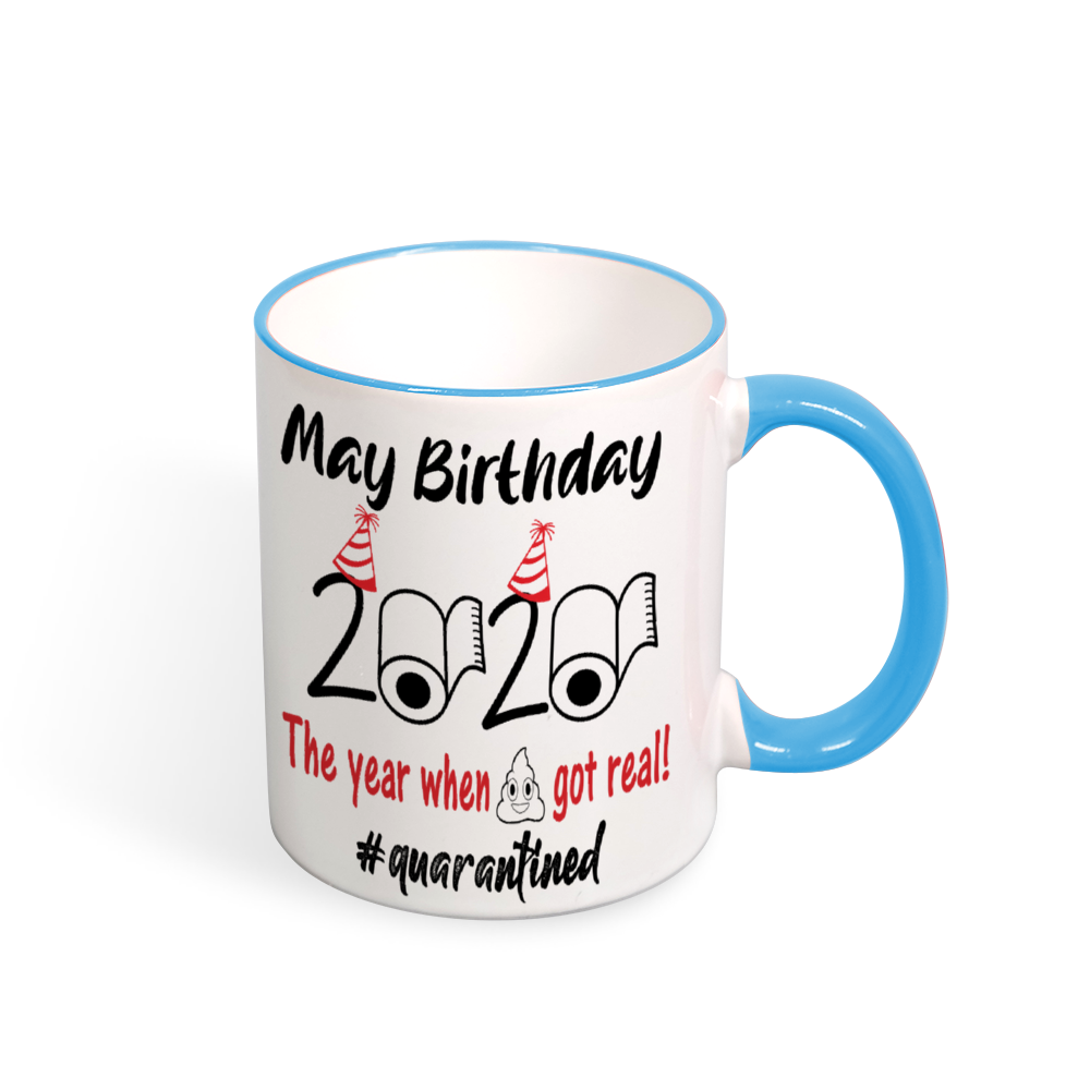 May Birthday 2020: The Year When Sh#t Got Real