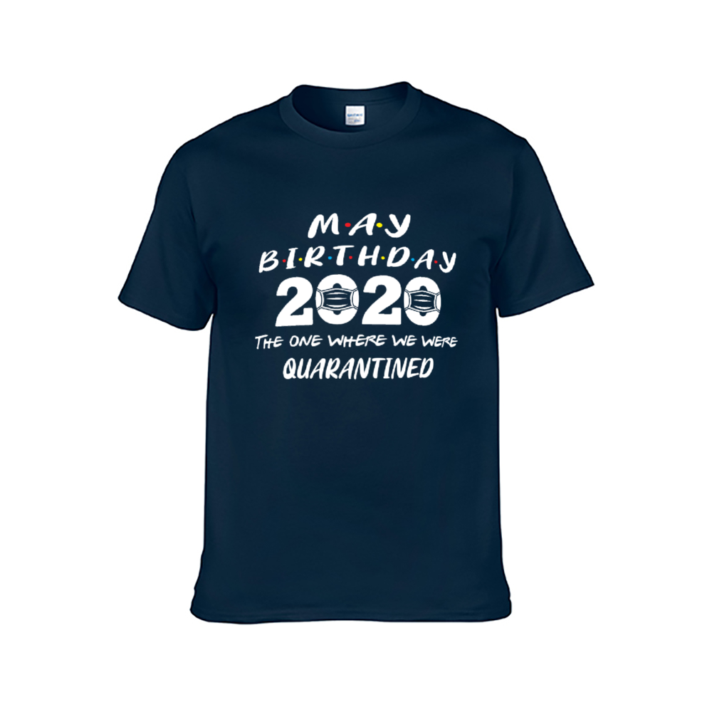 May Birthday 2020: The Year Where We Were Quarantined