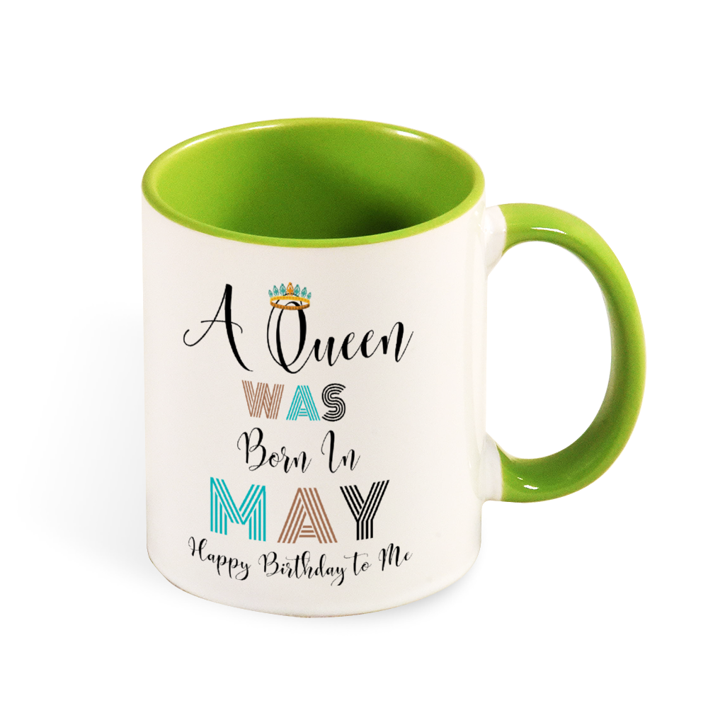 A Queen Was Born in May Mug