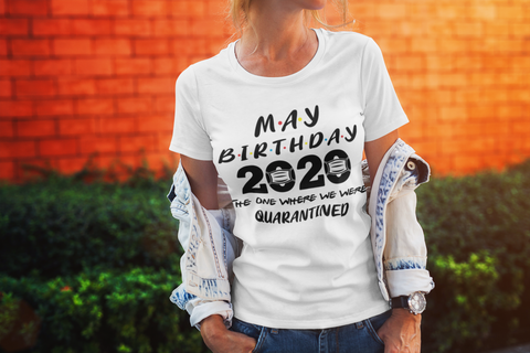 Image of May Birthday 2020: The Year Where We Were Quarantined