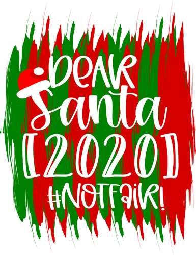 Dear Santa 202 #NOTFAIR - CWB Vinyl Materials