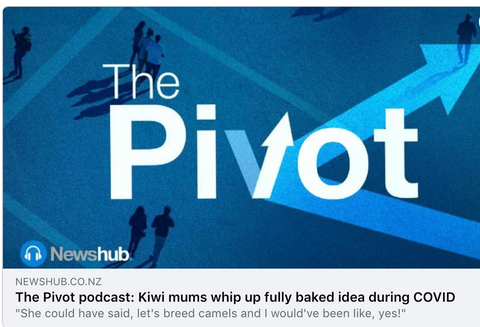 The Pivot podcast: Kiwi mums: Lulu Taylor & Clare Gallagher whip up fully baked idea during COVID