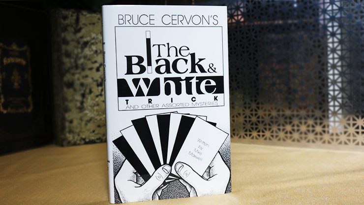 Bruce Cervon's The Black and White Trick and other assorted Mysteries by Mike Maxwell eBook DOWNLOAD