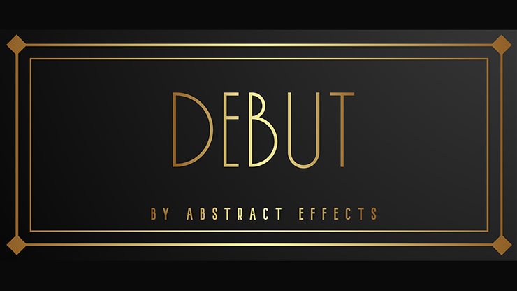 Debut (Gimmicks And Online Instructions) By Abstract Effects