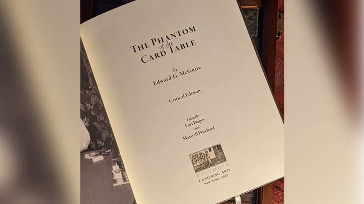 Phantom of the Card Table, Critical Edition by Edward McGire, Lorie Piper and Maxwell Pritchard