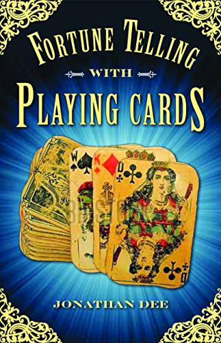 Fortune Telling with Playing Cards, Jonathan Dee