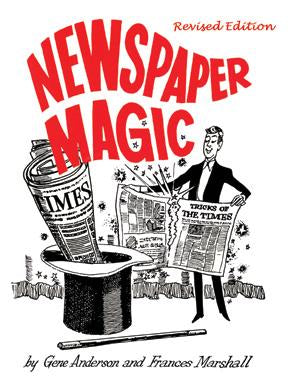 Newspaper Magic (Revised Edition) By Gene Anderson