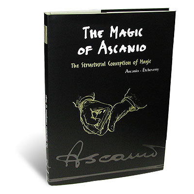 The Magic of Ascanio Volume 1 The Structural Conception of Magic (English Edition)