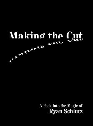 Making the Cut Book by Ryan Schlutz