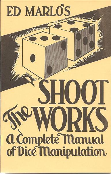 Shoot The Works By Ed Marlo - Book