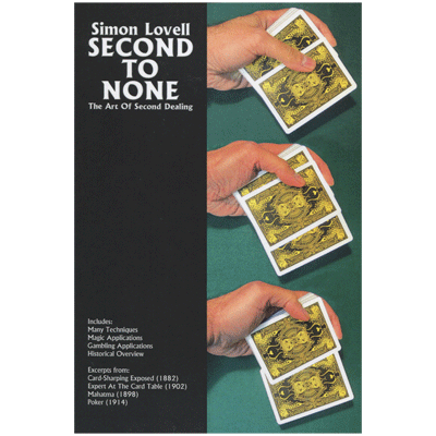 Simon Lovell's Second to None: The Art of Second Dealing by Meir Yedid - Book