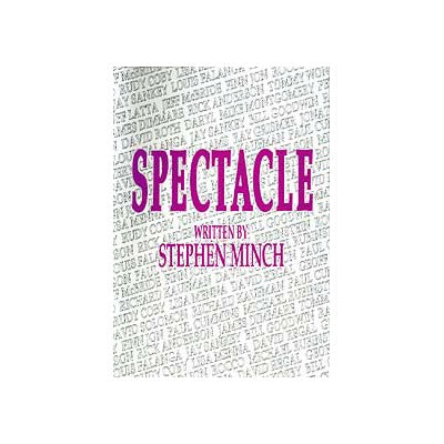 Spectacle by Stephen Minch eBook DOWNLOAD