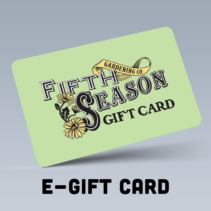 Fifth Season Gardening Web Only Gift Card