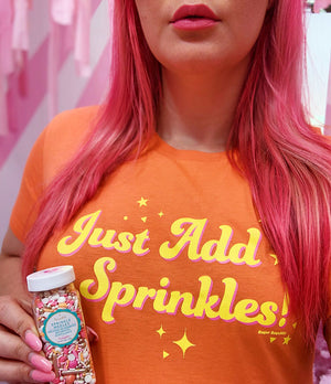 Just Add Sprinkles  Women's Tee