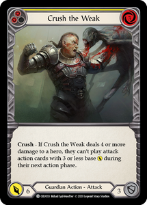 Crush the Weak (Yellow)