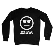 Load image into Gallery viewer, Ats Us Nai (White) Unisex Sweatshirt by stray funk design