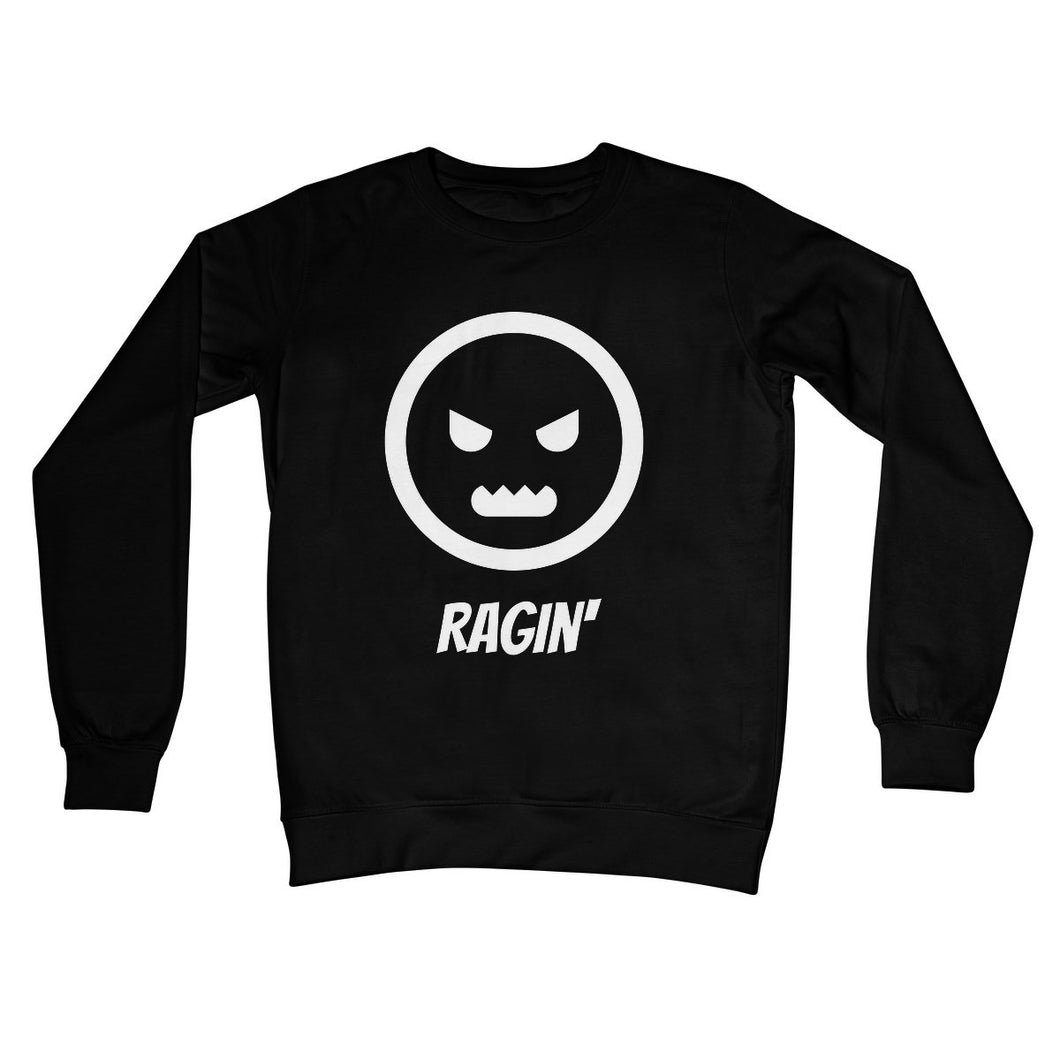 Ragin (White) Unisex Sweatshirt by stray funk design