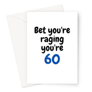stray funk design bet you're raging you're 60 greeting card