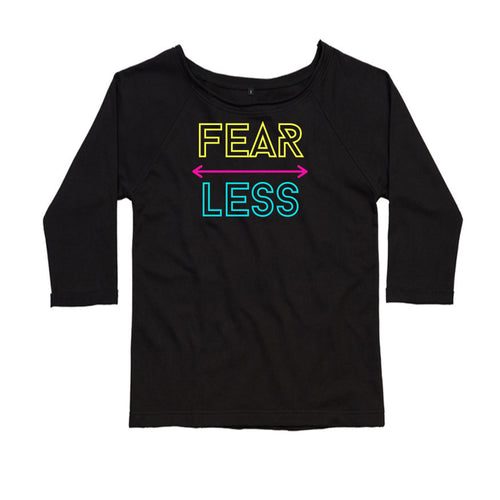 Fearless, Ladies Flash Dance Sweatshirt by stray funk design