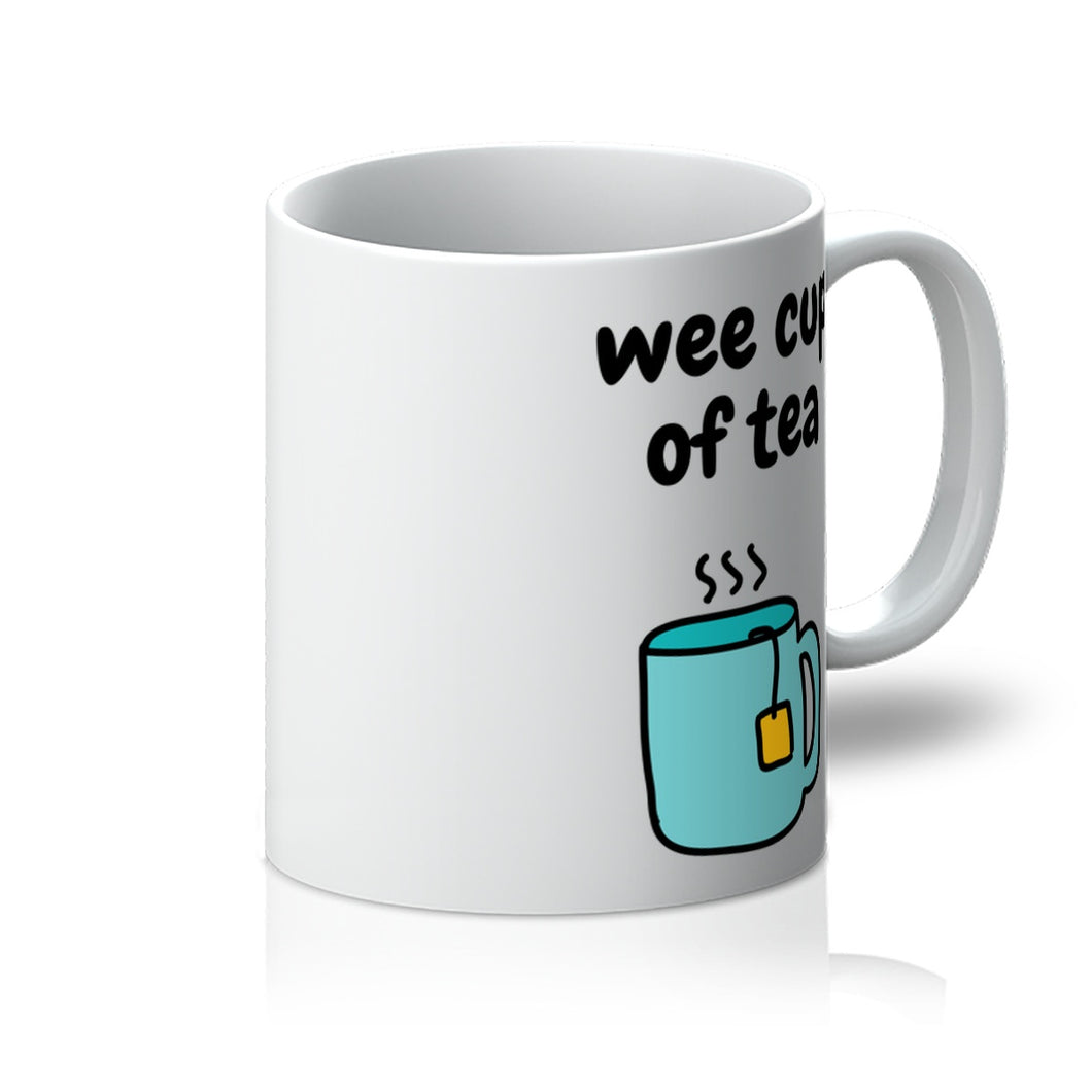 Wee Cup Of Tea Mug
