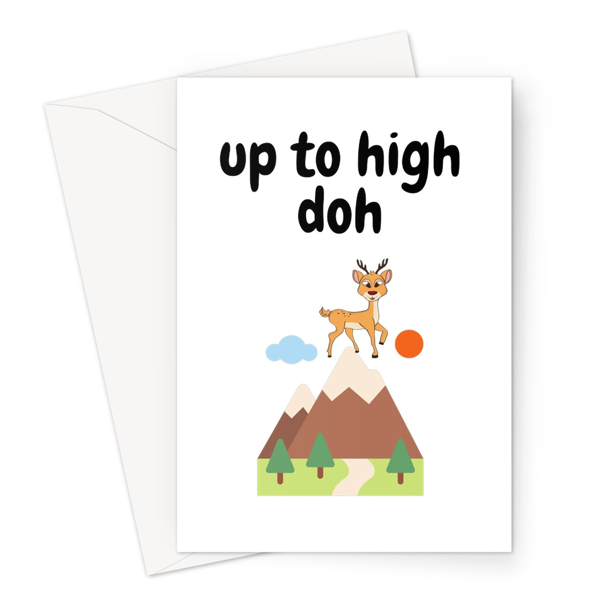 Up to High Doh Greeting Card