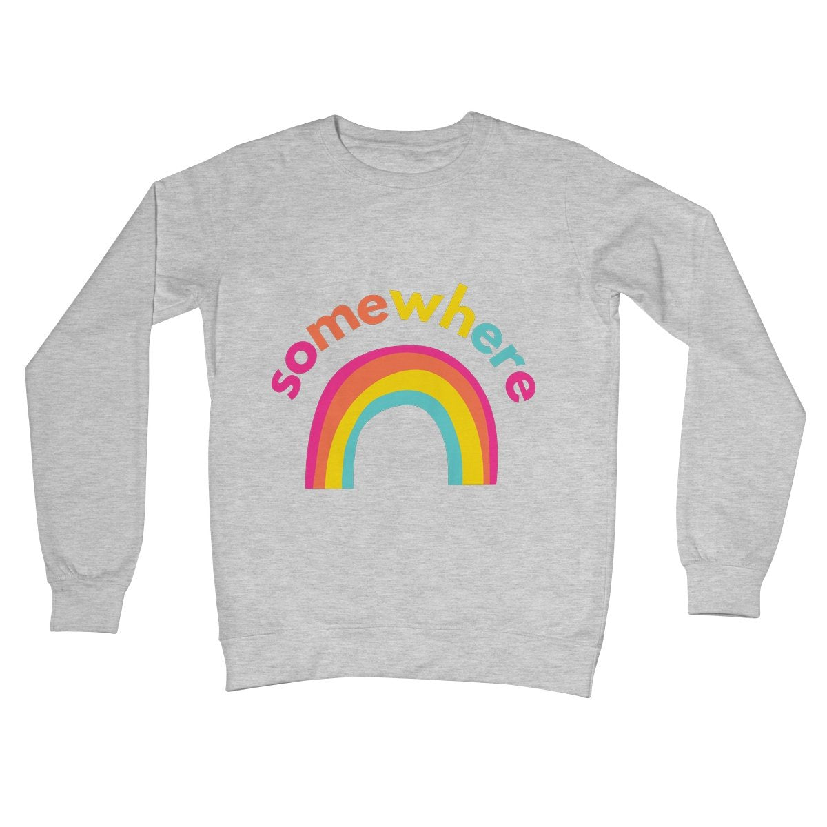 Somewhere Over The Rainbow Unisex Sweatshirt by stray funk design