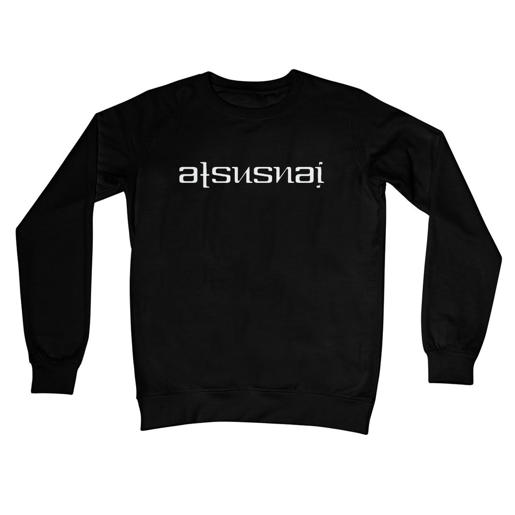 Ats Us Nai (White) Ambigram Unisex Sweatshirt by stray funk design