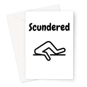 Scundered Greeting Card