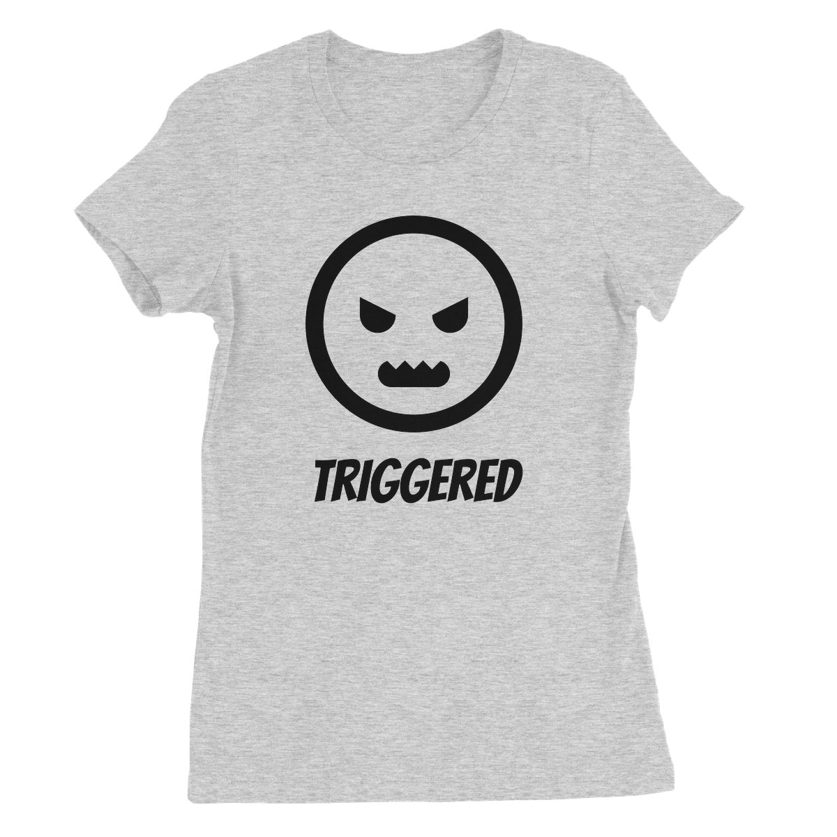 Triggered (Black) Women's Favourite T-Shirt by stray funk design