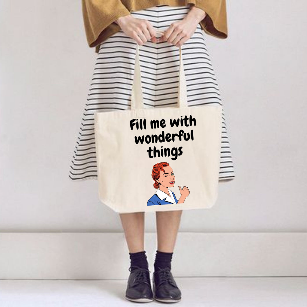Fill Me With Wonderful Things 100% Organic Forever Bag by stray funk design