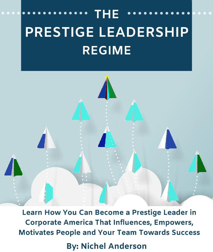 """The Prestige Leadership Regime"""