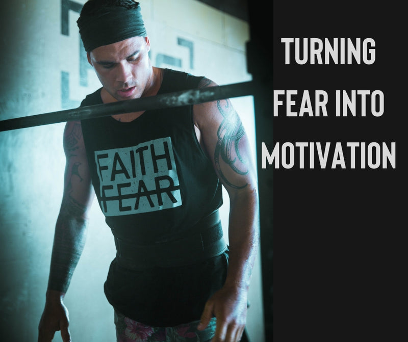 Turning Fear into a Motivation