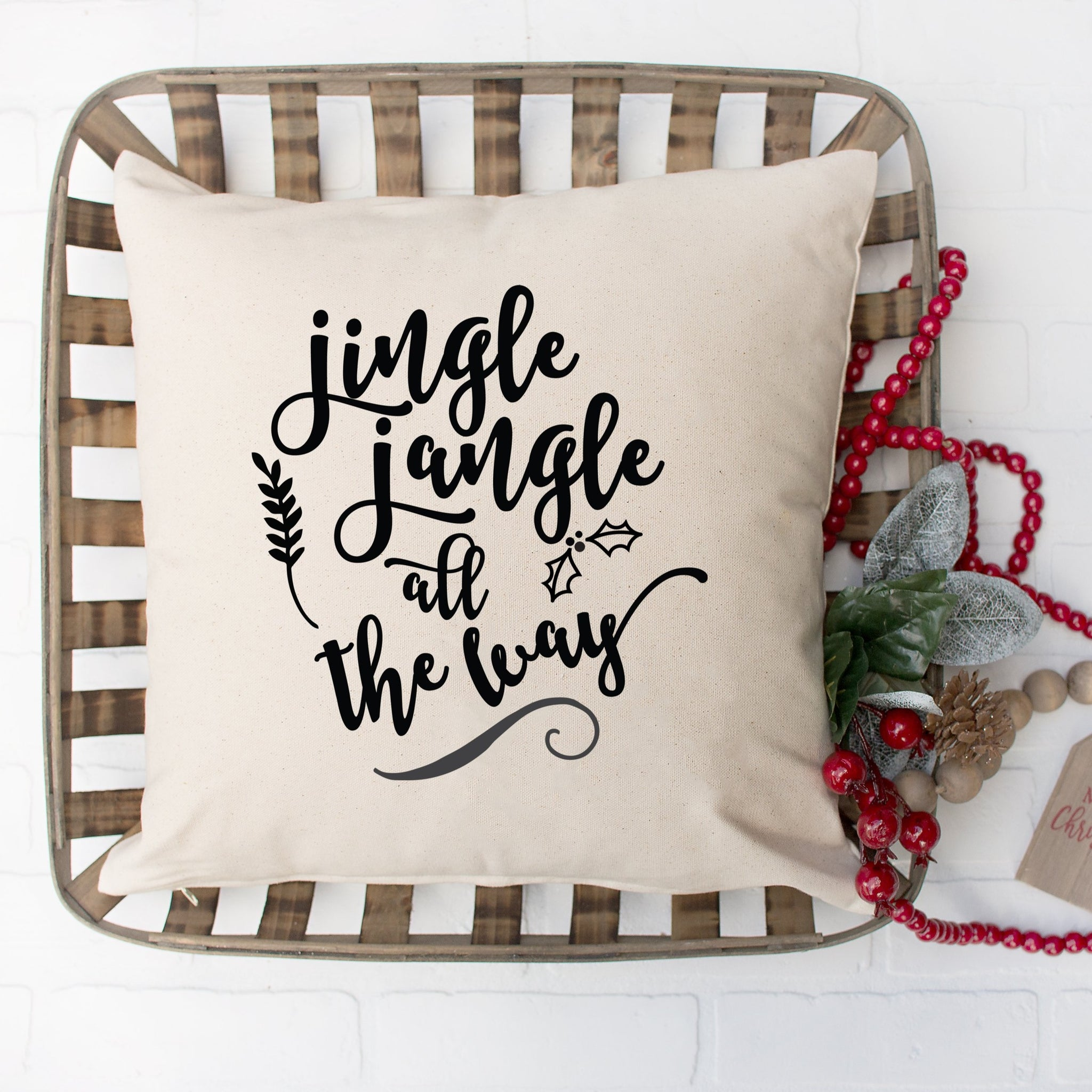Jingle Jangle All The Way Pillow Cover 15 X15 From Us To You Co