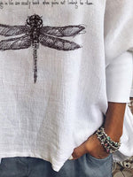 Dragonfly The Best Things In Life Are Usually Found When You're Not Looking For Them Printed Casual Tops