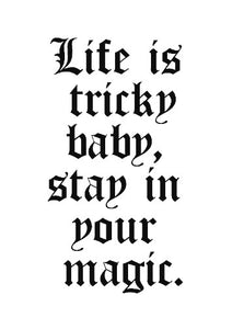 Stay In Your Magic Typography Print